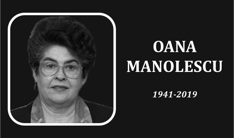 Doamna prof. Oana Manolescu a încetat din viață
