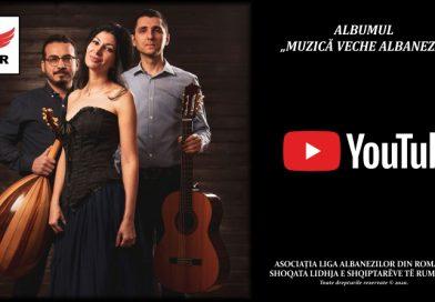 """Albumul """"Muzică veche albaneză"""" este acum pe Youtube și Facebook"""
