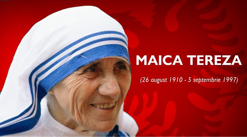Maica Tereza, un dar făcut de poporul albanez întregii lumi